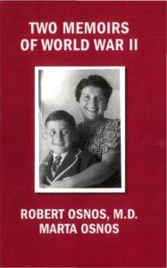 Two Memoirs of World War II